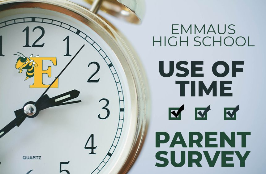 Emmaus High School Use of time parent survey