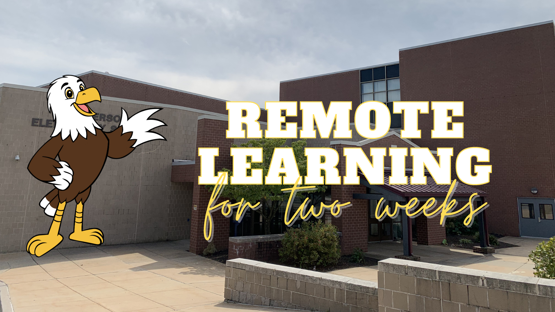 remote learning for two weeks