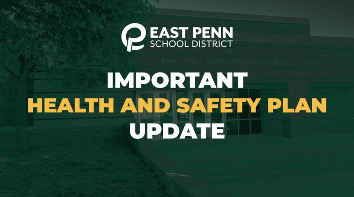 Important Health and Safety Plan Update