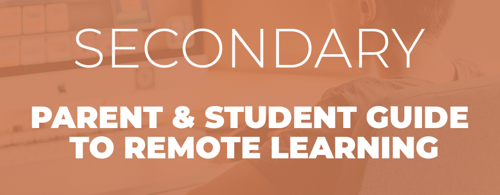 Secondary Parent & Student guide to remote learning banner